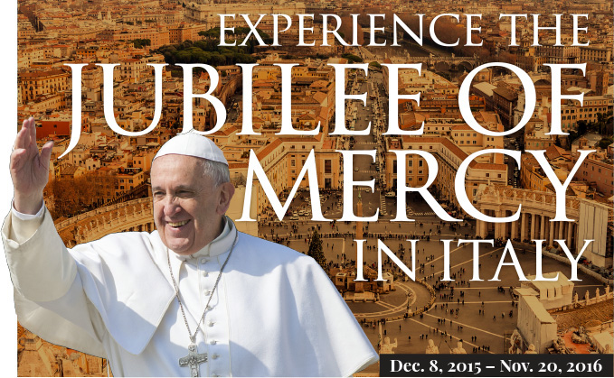 Experience the Jubilee of Mercy in Italy